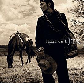 JTK - Jazztronik