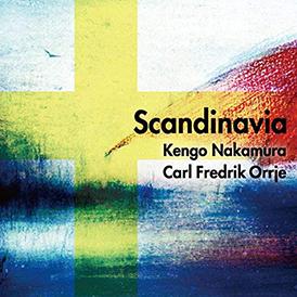 「Scandinavia」中村健吾 & カール・フレデリック・オルジェ